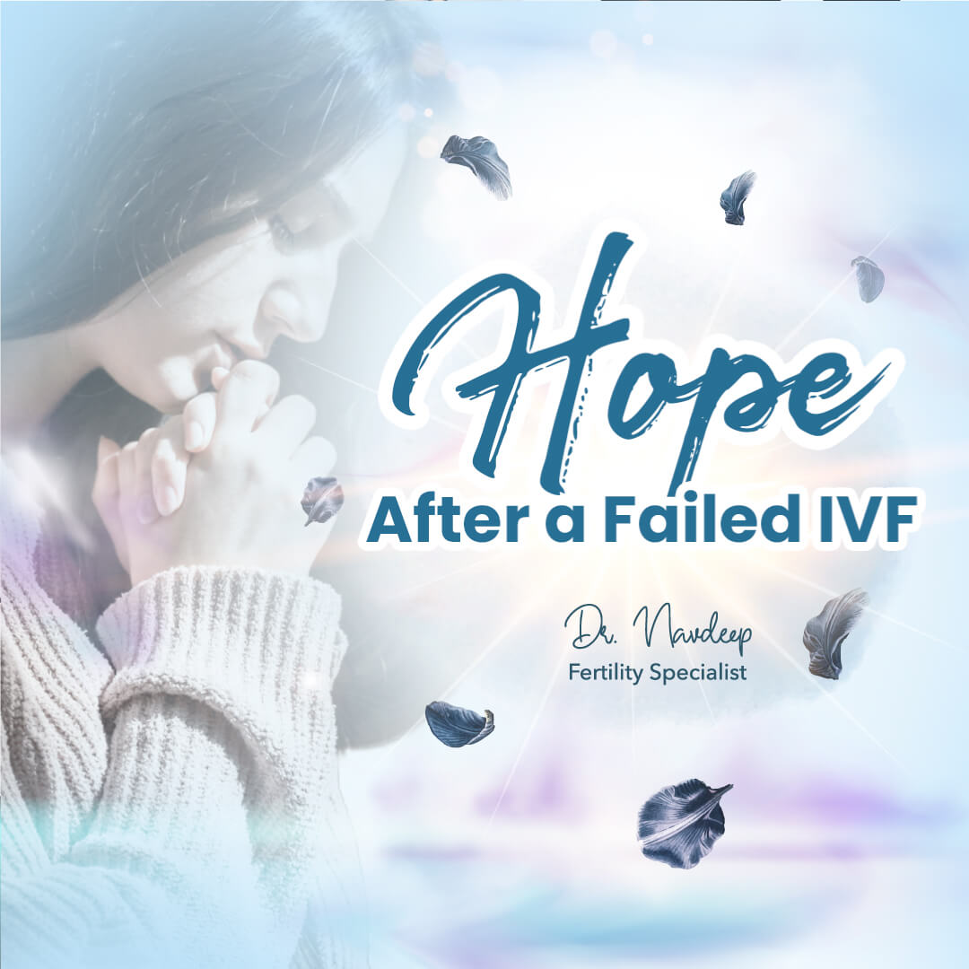 HOPE After a Failed IVF